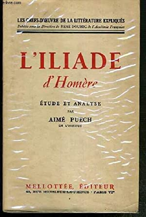 L'ILIADE D'HOMERE - ETUDE ET ANALYSE / COLLECTION LES CHEFS-D'OEUVRE DE LA ...