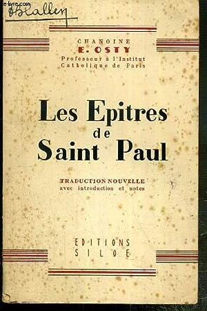 LES EPITRES DE SAINT PAUL - TRADUCTION: OSTY EM. CHANOINE