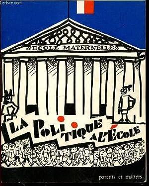 """PEDAGOGIE """"PARENTS ET MAITRES"""" N°69 : LA POLITIQUE A L'ECOLE - NOVEMBRE / ..."""