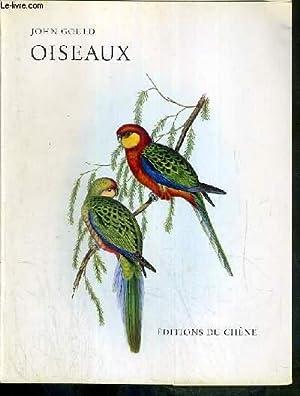 OISEAUX - LE LIVRE D'OR DE L'ESTAMPE: GOULD JOHN