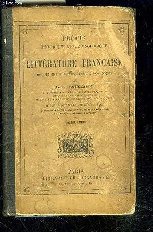 PRECIS HISTORIQUE ET CHRONOLOGIQUE DE LA LITTERATURE FRANCAISE DEPUIS SES ORIGINES JUSQU A NOS ...