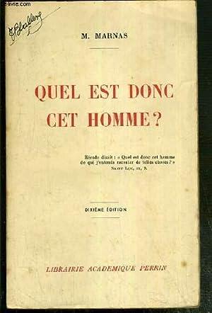 QUEL EST DONC CET HOMME ? - DIXIEME EDITION: MARNAS M.