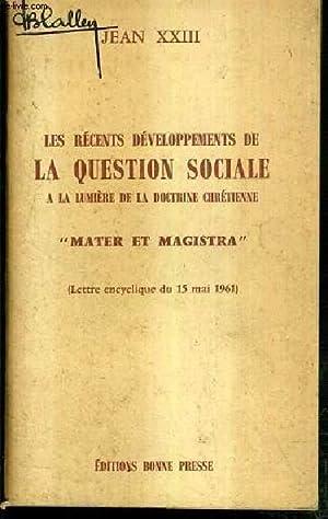 """LES RECENTS DEVELOPPEMENTS DE LA QUESTION SOCIALE A LA LUMIERE DE LA DOCTRINE CHRETIENNE - """"..."""