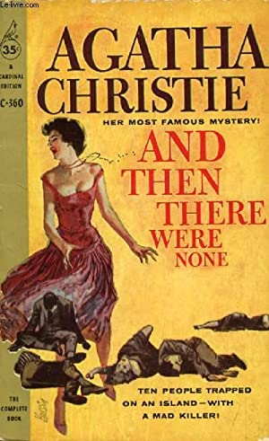 AND THEN THERE WERE NONE: CHRISTIE Agatha