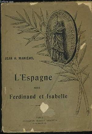 L ESPAGNE SOUS FERDINAND ET ISABELLE: MARIEJOL