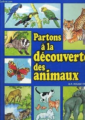 PARTONS A LA DECOUVERTE DES ANIMAUX: DABORAH MANLEY