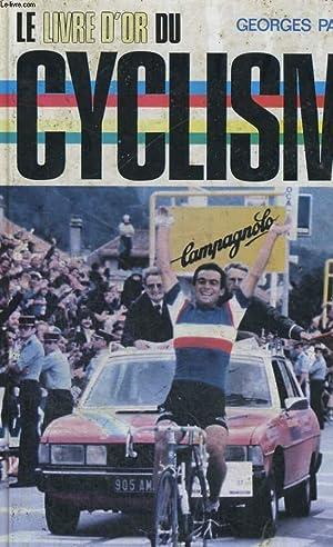 LE LIVRE D'OR DU CYCLISME 1980.: PAGNOUD GEORGES.