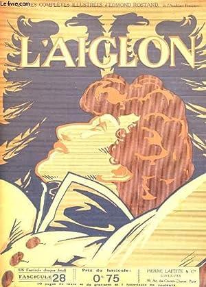 L'AIGLON FASCICULE N° 28. SUITE TROISIEME ACTE: EDMOND ROSTAND