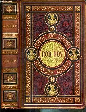 ROB ROY - WALTER SCOTT ILLUSTRE: SCOTT WALTER