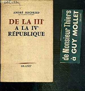 DE LA IIIe A LA IVe REPUBLIQUE: SIEGFRIED ANDRE