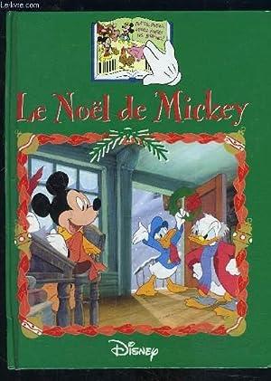 LE NOEL DE MICKEY- OUVRAGE A SYSTEME VENDU SANS LA MAIN LECTRICE DE MICKEY: DISNEY