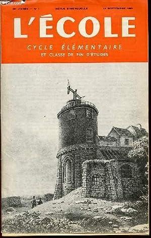 N° 1 - L'ECOLE : CYCLE ELEMENTAIRE ET CLASSE DE FIN D'ETUDES - REVUE BIMENSUELLE.: ...