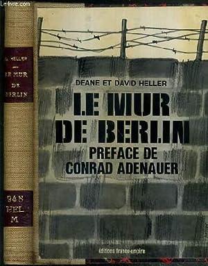 LE MUR DE BERLIN: HELLER DEANE ET DAVID