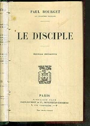 LE DISCIPLE - EDITION DEFINITIVE: BOURGET PAUL