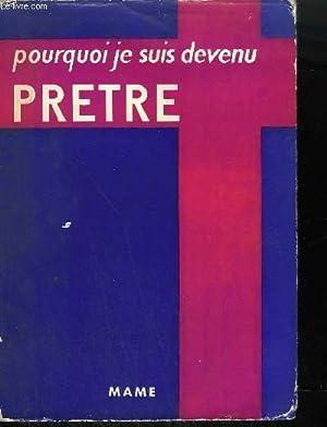 POURQUOI JE SUIS DEVENU PRETRE: REVEREND GEORGE L. KANE