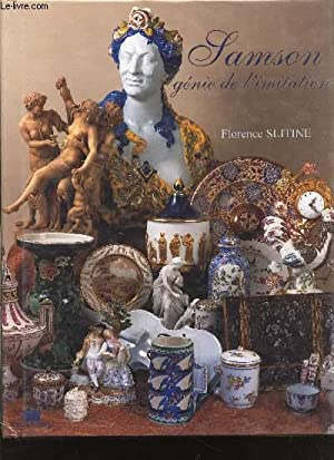 SAMSON GENIE DE L'IMITATION: SLITINE FLORENCE