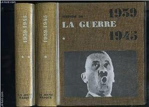 HISTOIRE DE LA GUERRE 1939-1945- 2 TOMES EN 2 VOLUMES: COLLECTIF