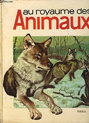 AU ROYAUME DES ANIMAUX: COLLECTIF