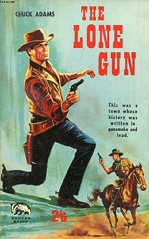 THE LONE GUN: ADAMS CHUCK