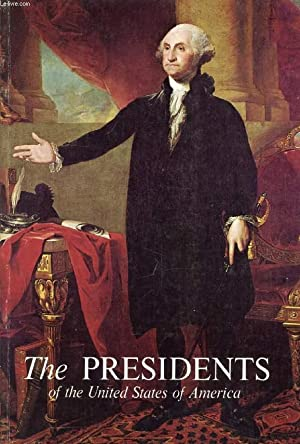 THE PRESIDENTS OF THE UNITED STATES OF AMERICA: FREIDEL FRANK