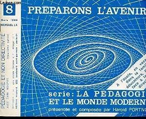 PREPARONS L'AVENIR N°8 - MARS. PEDAGOGIE ET NON DIRECTIVITE (DEUXIEME PARTIE).: COLLECTIF