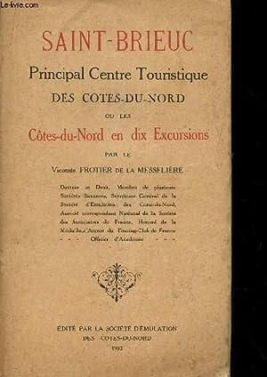 SAINT-BRIEUC / PRINCIPAL CENTRE TOURISTIQUE DES COTES-DU-NORD OU LES COTES-DU-NORD EN DIX ...