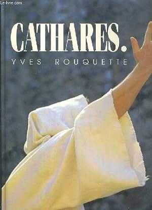 CATHARES - ENVOI DE L'AUTEUR.: ROUQUETTE YVES
