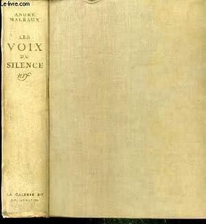 LES VOIX DU SILENCE: MALRAUX ANDRE