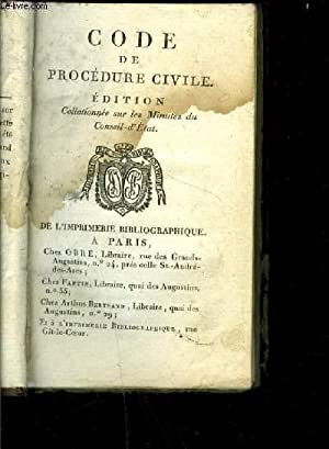 CODE DE PROCEDURE CIVILE- Collationnée sur les Minutes du Conseil-d'Etat: COLLECTIF