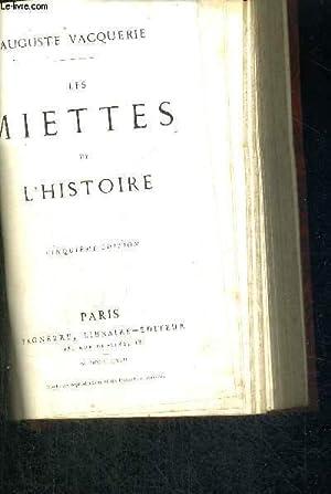 LES MIETTES DE L'HISTOIRE - 5EME EDITION: VACQUERIE Auguste