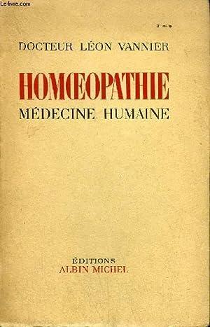 HOMOEOPATHIE - MEDECINE HUMAINE: DOCTEUR VANNIER LEON