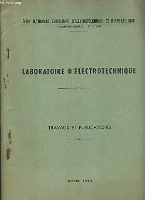 LABORATOIRE D'ELECTROTECHNIQUE - TRAVAUX ET PUBLICATIONS - ANNEE 1952 - ENVOI DE L'AUTEUR...