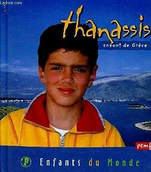 THANASSIS ENFANT DE GRECE / COLLECTION ENFANTS DU MONDE: GIOANNI