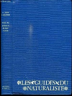 LES GUIDES DU NATURALISTE - GUIDE DES POISSONS DE MER ET PECHE: MUUS B. J. / DAHLSTROM P.