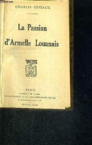 LA PASSION D'ARMELLE LOUANAIS: GENIAUX CHARLES