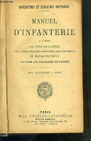 MANUEL D'INFANTERIE - A L'USAGE DES SOUS-OFFICIERS,: COLLECTIF