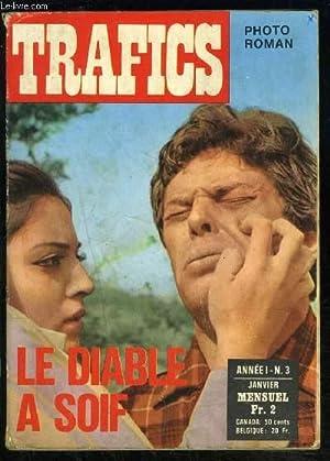 TRAFICS- LE DIABLE A SOIF- ROMAN PHOTO POUR ADULTES- ANNEE 1- N°3- JAN: COLLECTIF