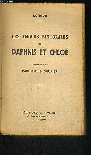 LES AMOURS PASTORALES DE DAPHNIS ET CHLOE: LONGUS