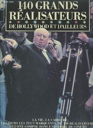 140 GRANDS REALISATEURS DE HOLLYWOOD ET D'AILLEURS: COLLECTIF