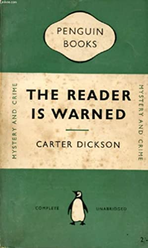 THE READER IS WARNED: DICKSON Carter