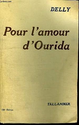 POUR L'AMOUR D'OURIDA: DELLY