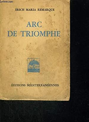 ARC DE TRIOMPHE: MARIA ERICH REMARQUE