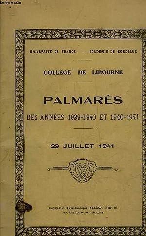 COLLEGE DE LIBOURNE - PALMARES DES ANNEES 1939 1940 ET 1940-1941 - 29 JUILLET 1941.: COLLECTIF
