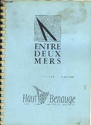 ENTRE DEUX MERS - LADAUX 15 MARS 1992 - HAUT BENAUGE DEPUIS 1925.: COLLECTIF
