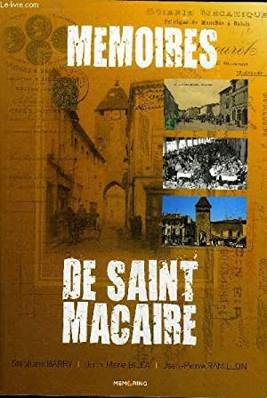 MEMOIRES DE SAINT MACAIRE.: BARRY STEPHANE & BILLA JEAN MARIE & RAMILLON