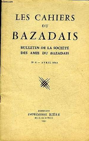 LES CAHIERS DU BAZADAIS N° 6 AVRIL 1964 - J.-B. Marquette. — Richesses archéologiques du...