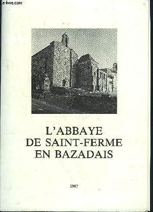L'ABBAYE DE SAINT FERME EN BAZADAIS.: COLLECTIF