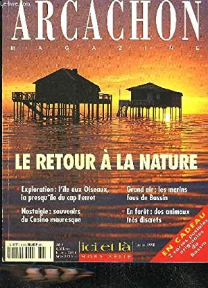 ARCACHON MAGAZINE - HORS SERIE EDITION 1998: COLLECTIF