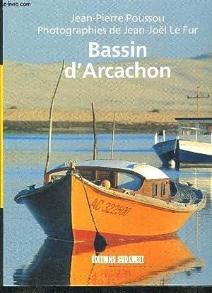 BASSIN D'ARCACHON.: POUSSOU JEAN PIERRE & LE FUR JEAN NOEL