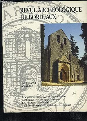 REVUE ARCHEOLOGIQUE DE BORDEAUX - TOME 87 ANNEE 1996 - nouvelles découvertes de peintures ...
